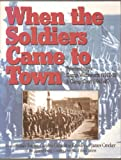 When the Soldiers Came to Town, , 1891885375