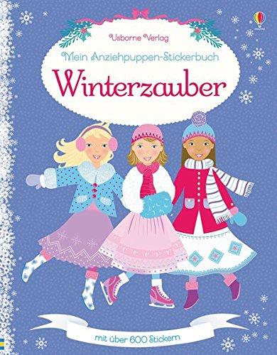 Mein Anziehpuppen-Stickerbuch: Winterzauber Taschenbuch – 15. Oktober 2017 Leonie Pratt Catriona Clarke Stella Baggott Vici Leyhane
