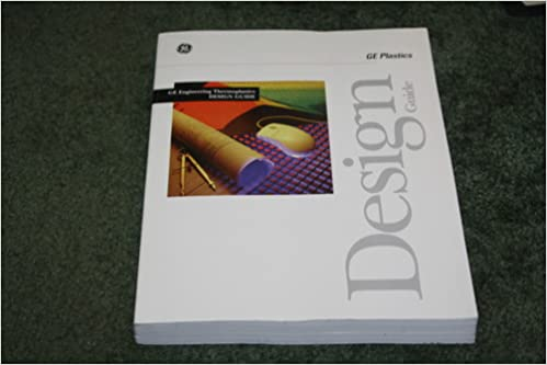 GE Engineering Thermoplastics DESIGN GUIDE: GE Plastics: Amazon com