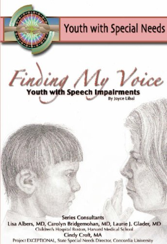 Finding My Voice: Youth With Speech Impairment (Youth With Special Needs)
