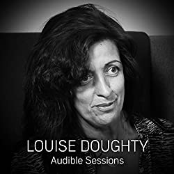 FREE: Audible Sessions with Louise Doughty