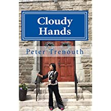 Cloudy Hands: A Tai Chi Love Story (English Edition)