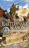 The Rattlesnake Season (A Josiah Wolfe Novel)