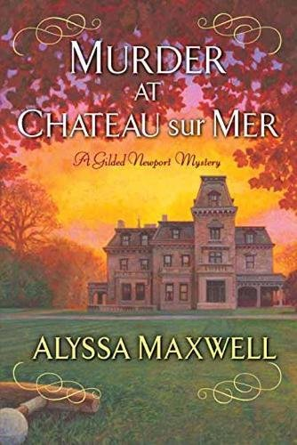 Image of Murder at Chateau sur Mer (A Gilded Newport Mystery)