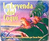 La Leyenda del Coqui/ The Legend of the Coqui, Lourdes M. Alvarez, 1581733313