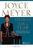 Straight Talk on Fear, Joyce Meyer, 0446691526