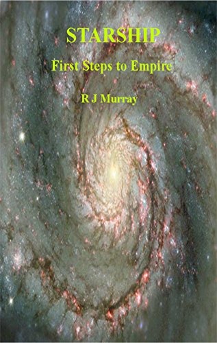 Starship: First Steps to Empire