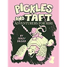 Pickles and Taft: Adventurers for Hire: Epic Squabbles