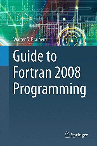 Guide to Fortran 2008 Programming by Springer
