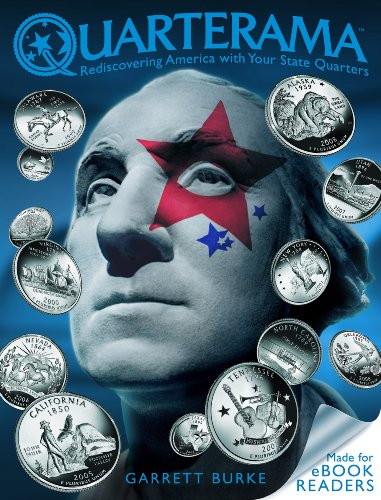 Quarterama: Rediscovering America with Your State Quarters