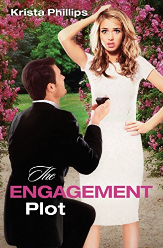 The Engagement Plot by [Phillips, Krista]