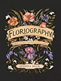 Floriography: An Illustrated Guide to the Victorian