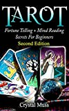 TAROT : Fortune Telling and Mind Reading Secrets (Empathy, Clairvoyance, Card Reading, Mediums and Psychics)
