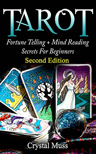 TAROT : Fortune Telling and Mind Reading Secrets (Empathy, Clairvoyance, Card Reading, Mediums and (Tarot Fortune Telling)