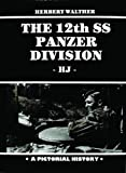 img - for Twelfth SS Armored Division (The 12th SS Panzer Division) book / textbook / text book
