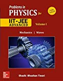 Problems and Solutions in Physics for IIT JEE- Vol. 1