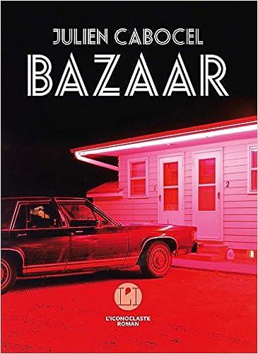 Bazaar - Julien Cabocel