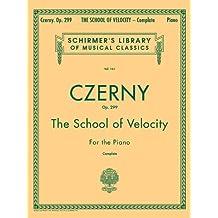 School of Velocity, Op. 299 (Complete): Piano Technique