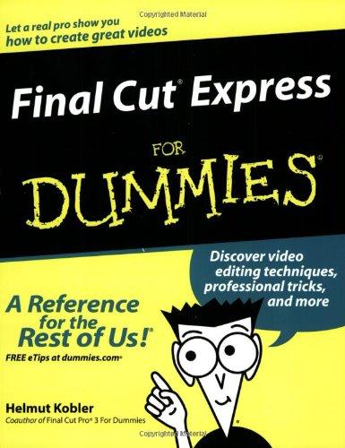 Final Cut Express For Dummies