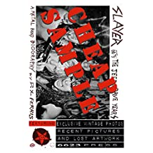A Sample of Slayer 66 & 2/3: The Jeff & Dave Years: Excerpts from the Metal Band Biography