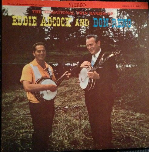 Don Reno Banjo (The Sensational Twin Banjo of Eddie Adcock and Don Reno)