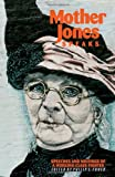 Mother Jones Speaks, Mary Harris Jones, 0873488105