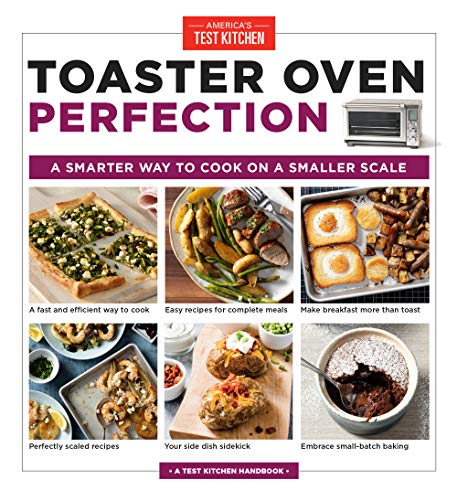 Book Cover: Toaster Oven Perfection: A Smarter Way to Cook on a Smaller Scale