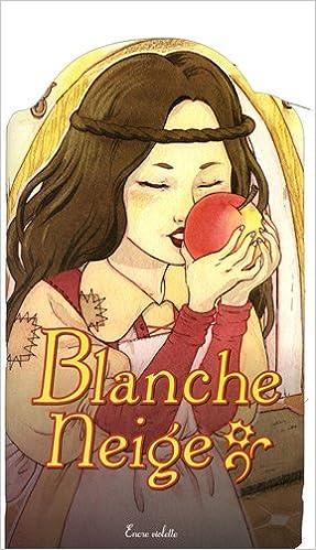 Télécharger en ligne Blanche Neige pdf ebook