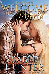 Welcome To My World (Hell Yeah! Book 14)