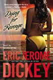 Dying for Revenge, Eric Jerome Dickey, 0451227530