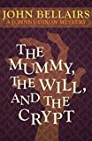 The Mummy, the Will, and the Crypt (Johnny Dixon)