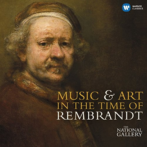 Music & Art in the Time of Rembrandt (National Gallery Collection) -