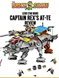 Review: Lego Star Wars Captain Rex's AT-TE Review