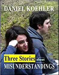 Three Stories About Misunderstandings