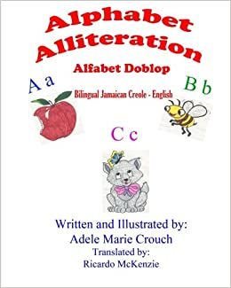 Buy alphabet alliteration jamaican creole english book online at buy alphabet alliteration jamaican creole english book online at low prices in india alphabet alliteration jamaican creole english reviews ratings m4hsunfo