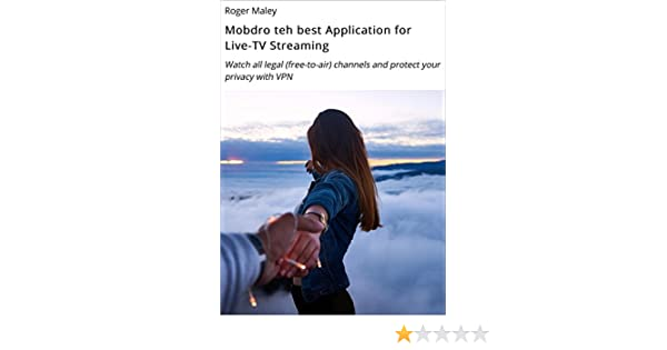 Mobdro the ultimate Application for Live-TV Streaming: Watch all legal  (free-to-air) channels and protect your privacy with VPN (Kodi App 2)  (German