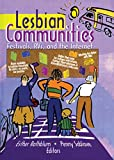 img - for Lesbian Communities: Festivals, RVs, and the Internet book / textbook / text book