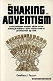 Shaking of Adventism, Geoffrey J. Paxton, 0801070341