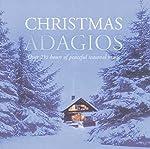 Christmas Adagios / Various