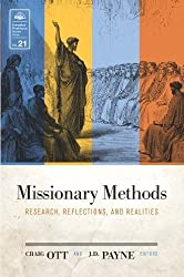 Missionary Methods EMS 21: Research, Reflections, and Realities (Evangelical Missiological Society)