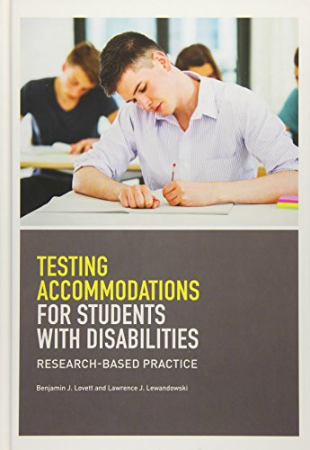 Testing Accommodations for Students With Disabilities: Research-Based Practice (School Psychology) (School Psychology (APA)) (Of Psychology The Disability)