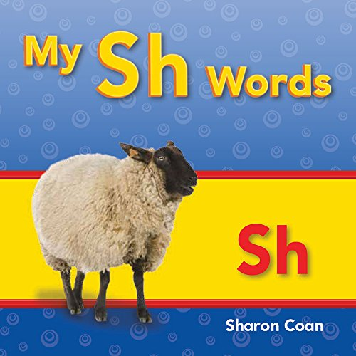 My Sh Words (Targeted Phonics])