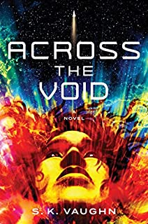 Book Cover: Across the Void: A Novel