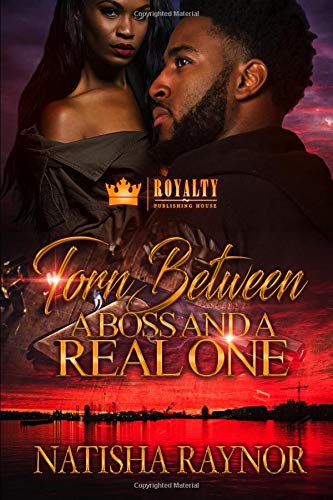 Torn Between A Boss And A Real One [Raynor, Natisha] (Tapa Blanda)