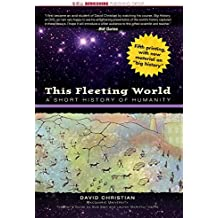 Amazon david christian books biography blog audiobooks kindle this fleeting world a short history of humanity this world of ours fandeluxe Images