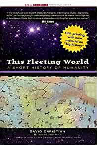 Amazon this fleeting world a short history of humanity this amazon this fleeting world a short history of humanity this world of ours 9781933782041 david christian books fandeluxe Image collections