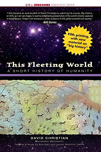 This Fleeting World: A Short History of Humanity (This World of Ours)