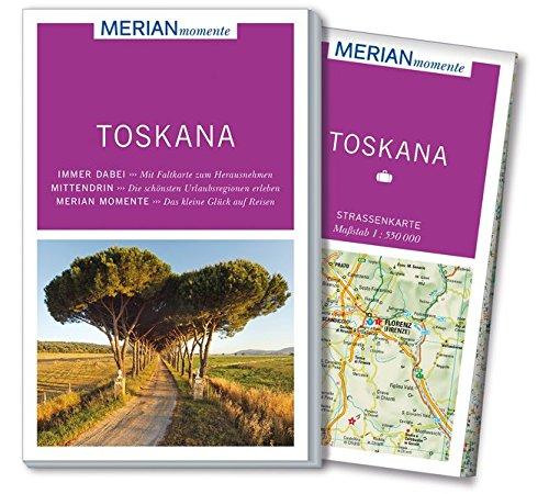 MERIAN momente Reiseführer Toskana: MERIAN momente - Mit Extra-Karte zum Herausnehmen