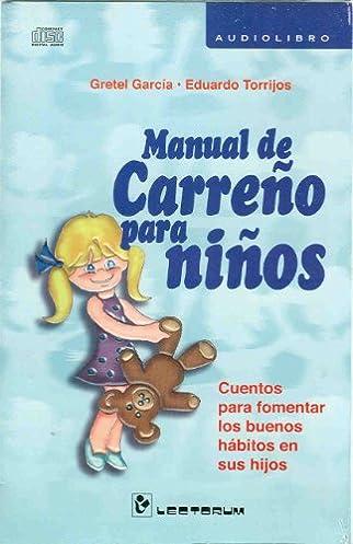 manual de carreno para ninos audiolibro spanish edition gretel rh amazon com manual de carreño para niños descargar gratis manual de carreño completo para descargar