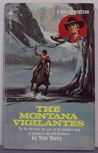 The Montana Vigilantes (A Rio Kid Adventure): Tom Curry